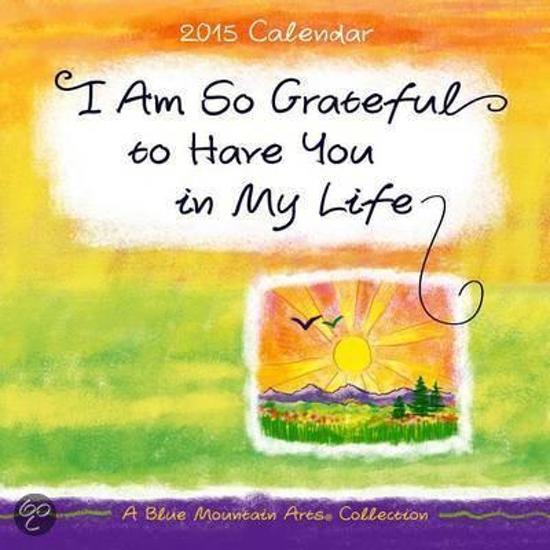 Bolcom I Am So Grateful To Have You In My Life Calendar Blue