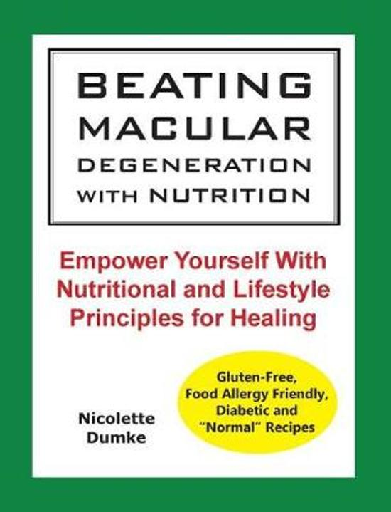 Beating Macular Degeneration with Nutrition