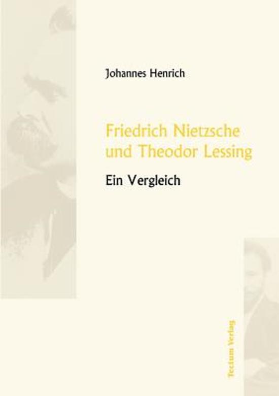 Friedrich Nietzsche Und Theodor Lessing