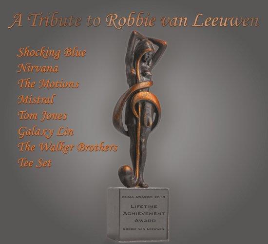 A Tribute To Robbie Van Leeuwen