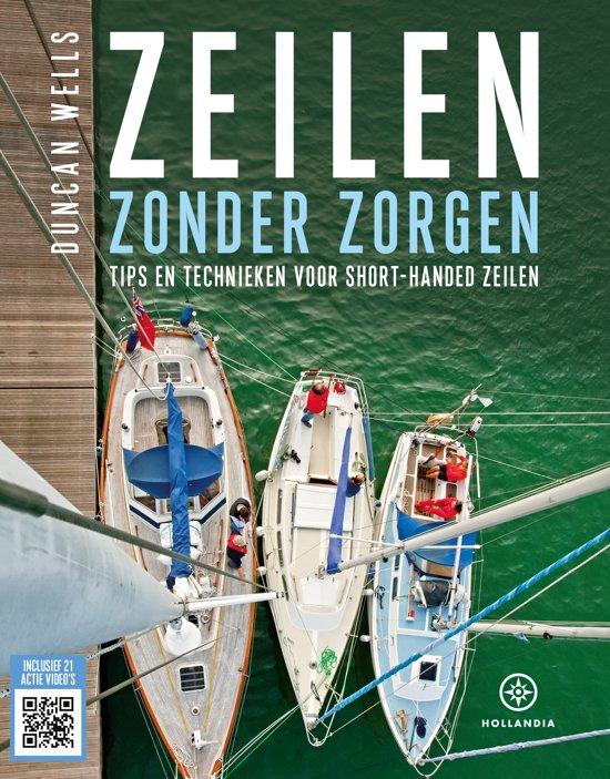 """Résultat de recherche d'images pour """"ZEILEN ZONDER ZORGEN/ TIPS En technieken voor short-handed zeilen door Duncan Wells"""""""