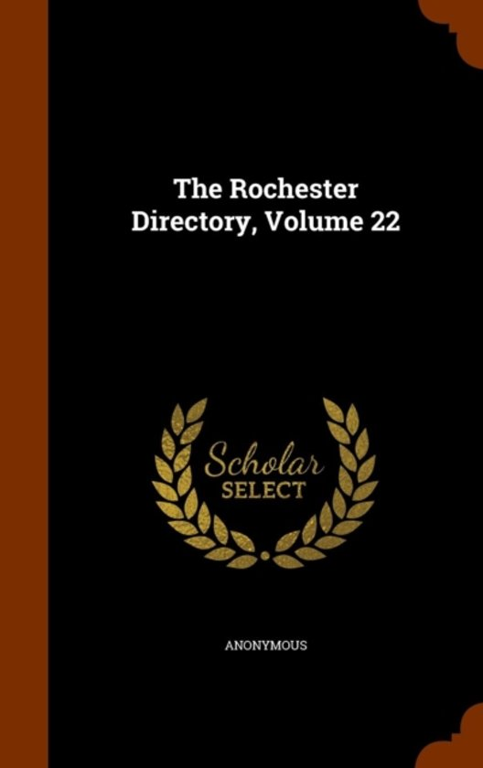 The Rochester Directory, Volume 22