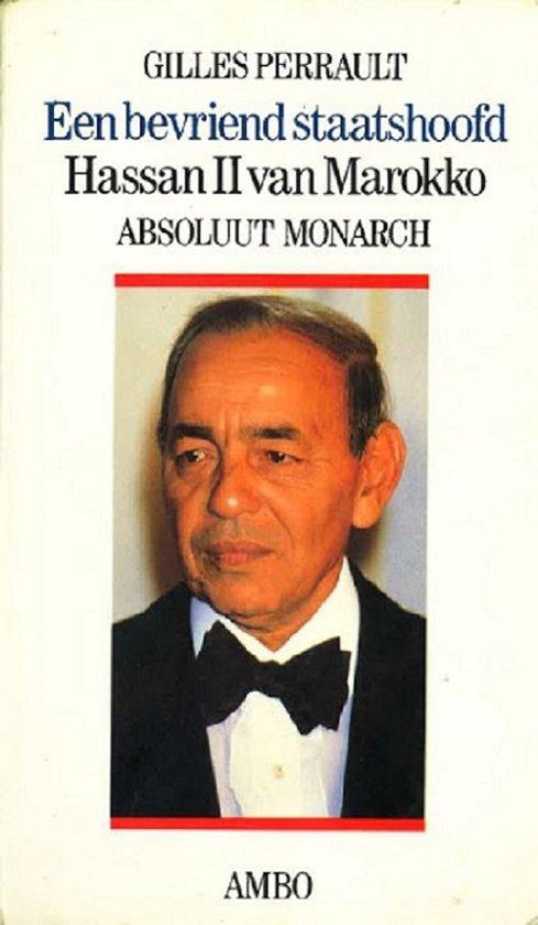 Een Bevriend staatshoofd Hassan II van Marokko