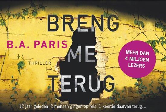 Boek cover Breng me terug - dwarsligger (compact formaat) van B.A. Paris (Onbekend)