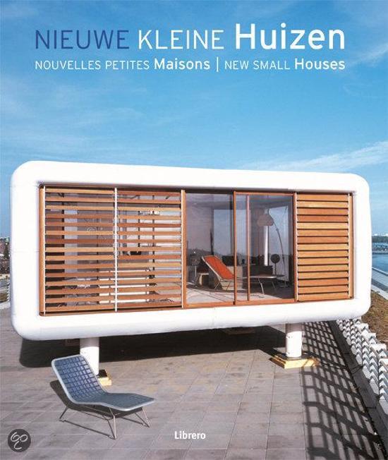 Nieuwe kleine huizen chris middleton luke herriott 9789057649943 boeken for Afbeelding van moderne huizen