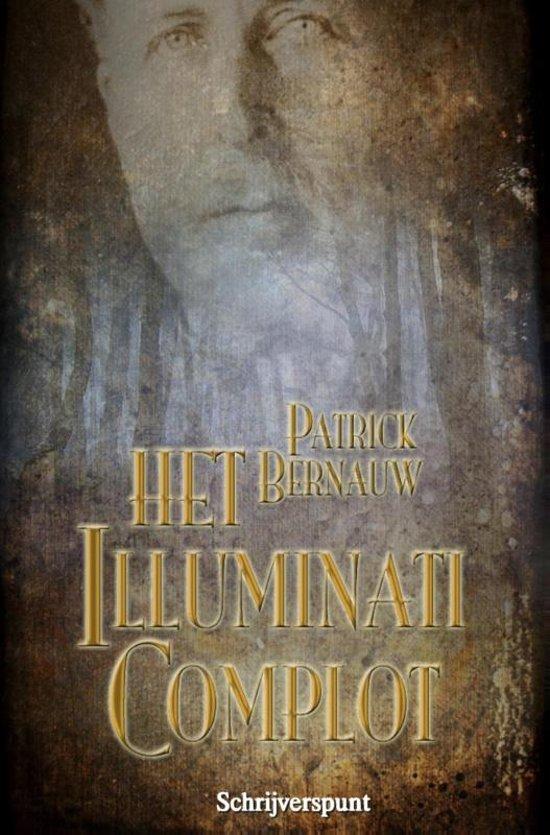 Het Illuminati complot / druk Heruitgave