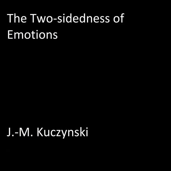 The Two-sidedness of Emotions