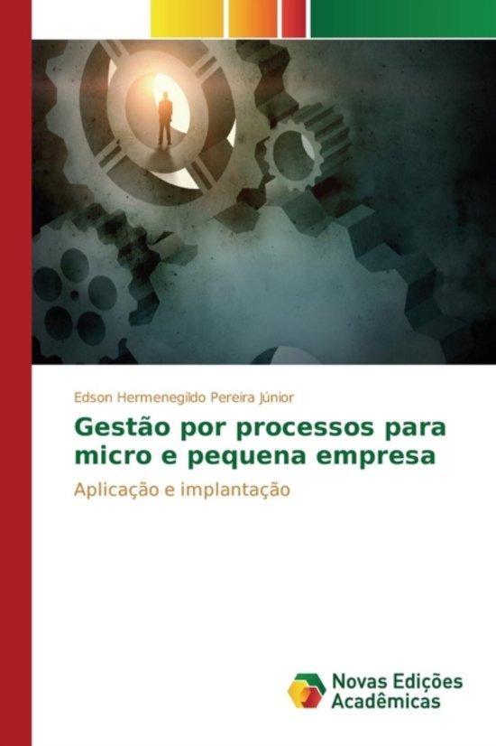 Gestao Por Processos Para Micro E Pequena Empresa