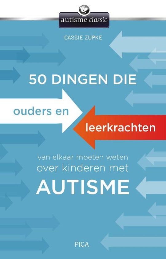 50 dingen die ouders en leerkrachten van elkaar moeten weten over kinderen met autisme