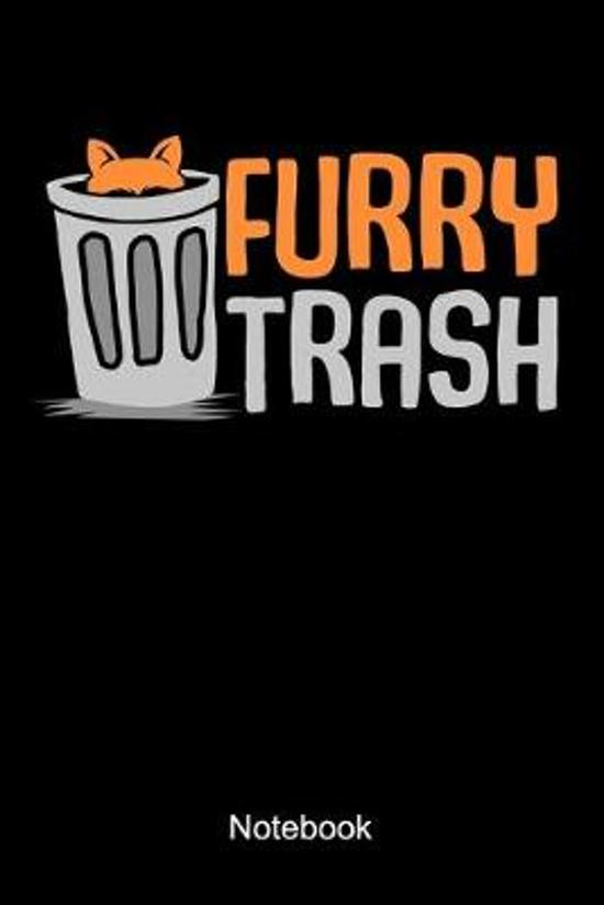 Furry Trash Notebook: Lined notebook for all furry trash, fandom, fursuit, and fursuiter
