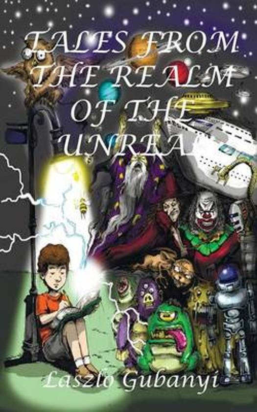Tales from the Realm of the Unreal