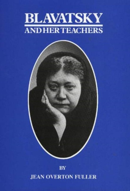 Blavatsky and Her Teachers