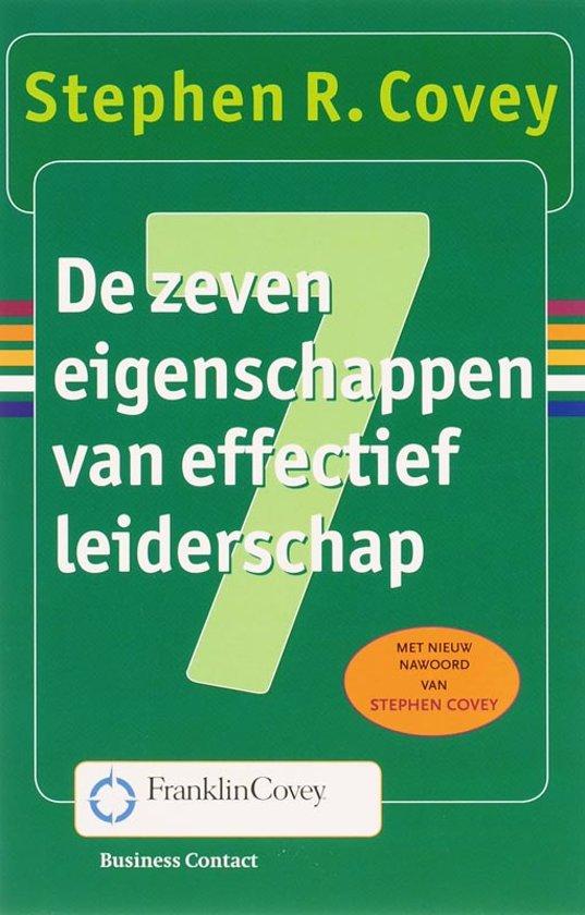 Boek cover De zeven eigenschappen van effectief leiderschap van Stephen R. Covey (Paperback)