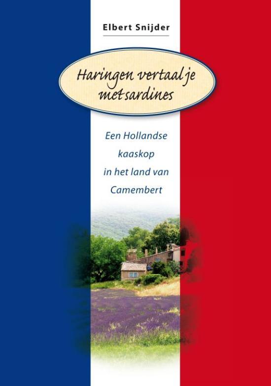 Cover van het boek 'Haringen vertaal je met sardines' van Elbert Snijder