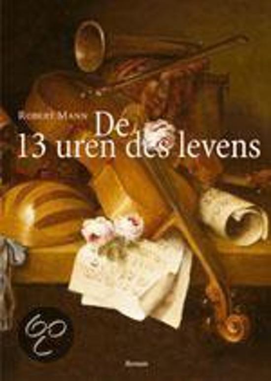 De 13 Uren Des Levens