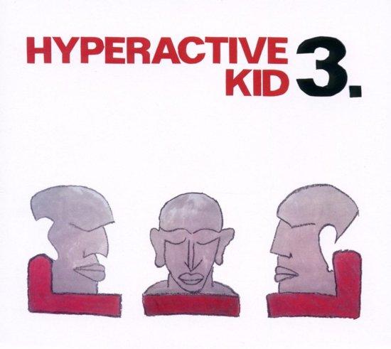 Hyperactive Kid 3