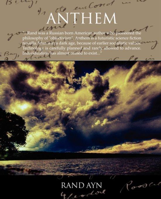 anthem by ayn rand analysis of