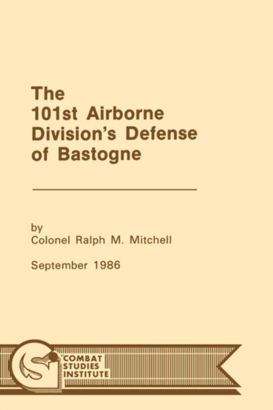 The 101st Airborne Division's Defense at Bastogne