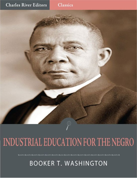 Industrial Education for the Negro (Illustrated Edition)