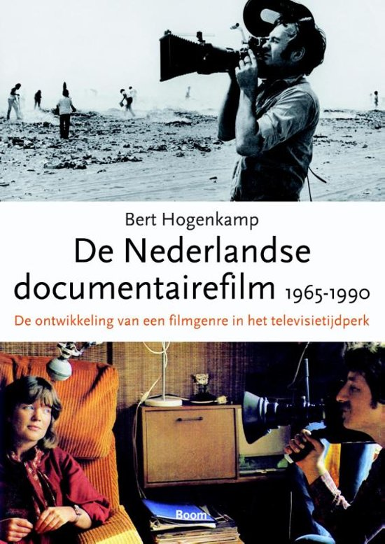 De Nederlandse documentairefilm 1965 1990