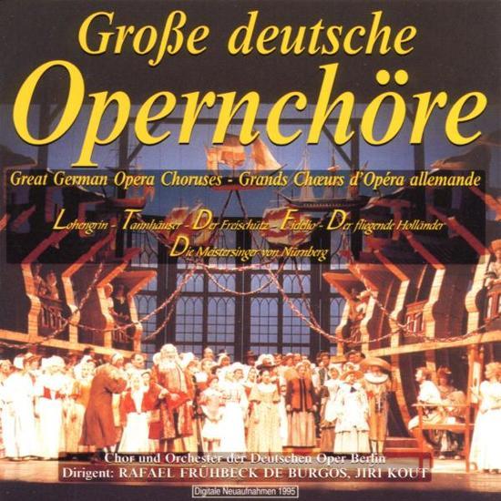 Grosse Deutsche Opernchoe
