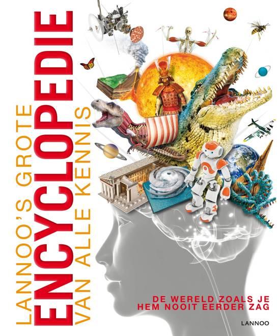 Lannoo's Grote Encyclopedie - Lannoo's grote encyclopedie van alle kennis - Diverse auteurs
