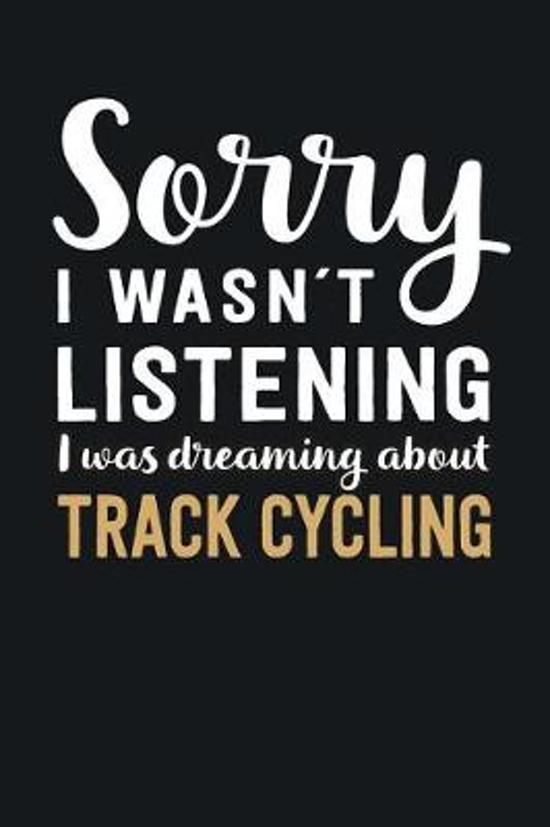 I was Dreaming about Track Cycling