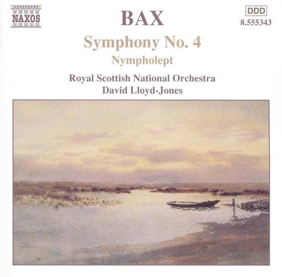 Bax: Symphony no 4, Nympholept etc / Lloyd-Jones, Royal Scottish NO