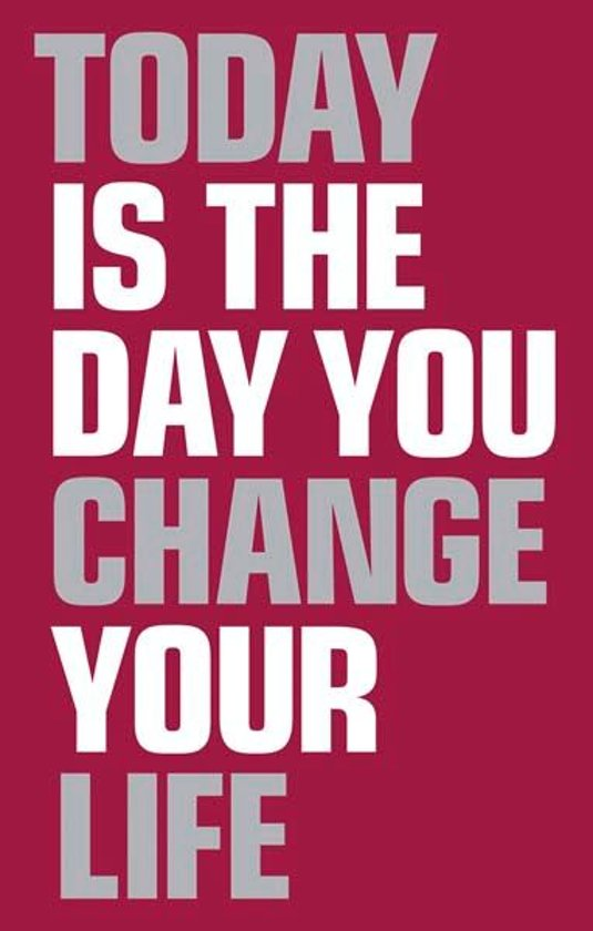 Bolcom Today Is The Day You Change Your Life Ebook Elaine