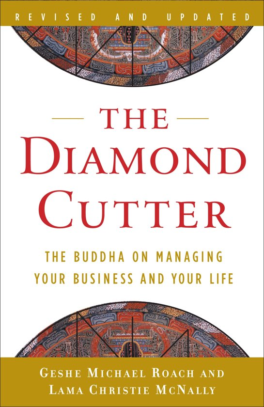 Boek cover The Diamond Cutter: The Buddha On Managing Your Business And Your Life van Lama Christie Mcnally (Paperback)
