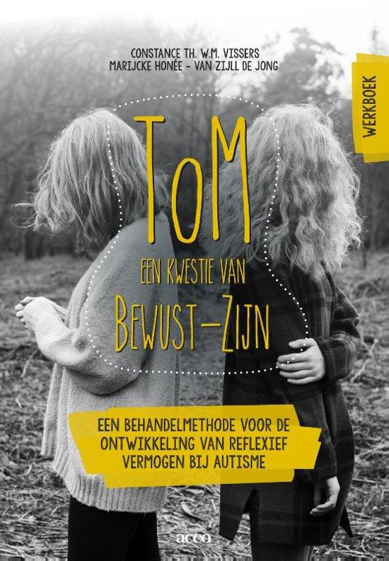 ToM: een kwestie van Bewust-Zijn Werkboek