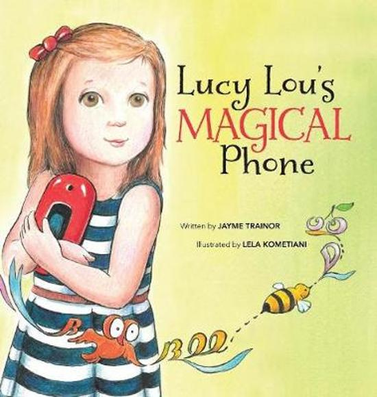 Lucy Lou's Magical Phone