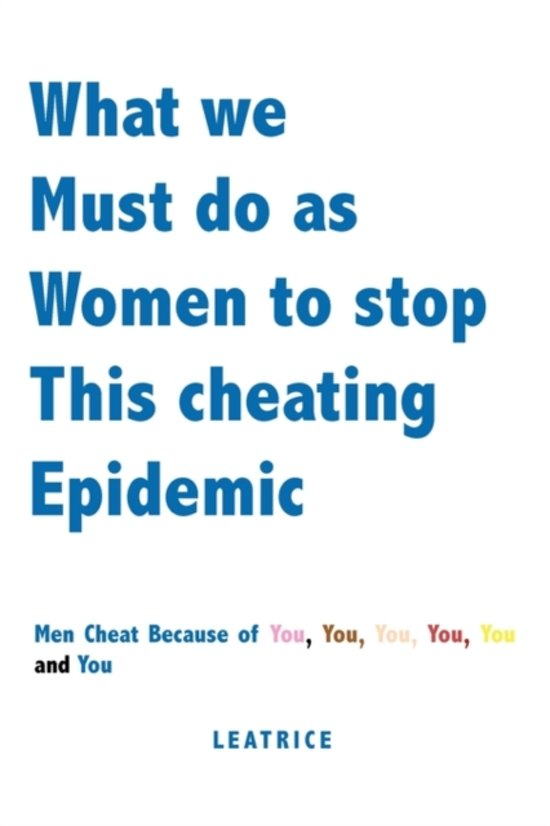 What We Must Do as Women to Stop This Cheating Epidemic