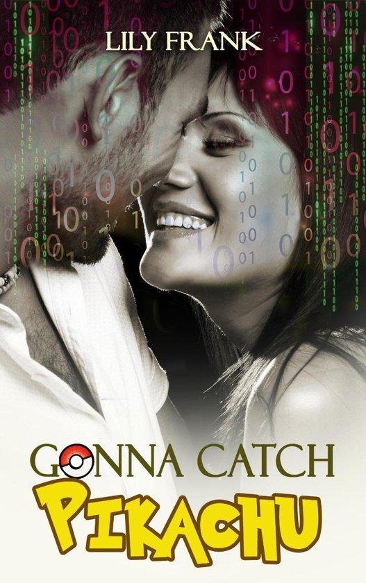 Gonna Catch Pikachu