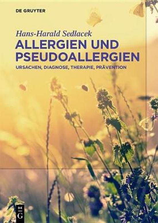 Allergien Und Pseudoallergien: Ursachen, Diagnose, Therapie, Pr�vention