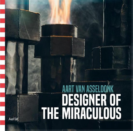Designer of the miraculous-Aart van Asseldonk