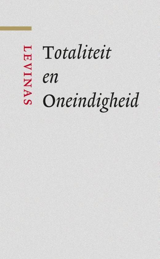 Totaliteit en Oneindigheid