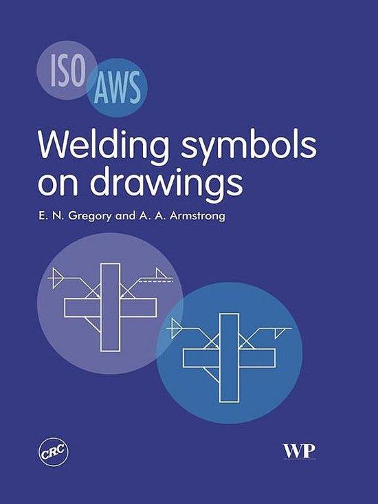 Bol Welding Symbols On Drawings Ebook E N Gregory