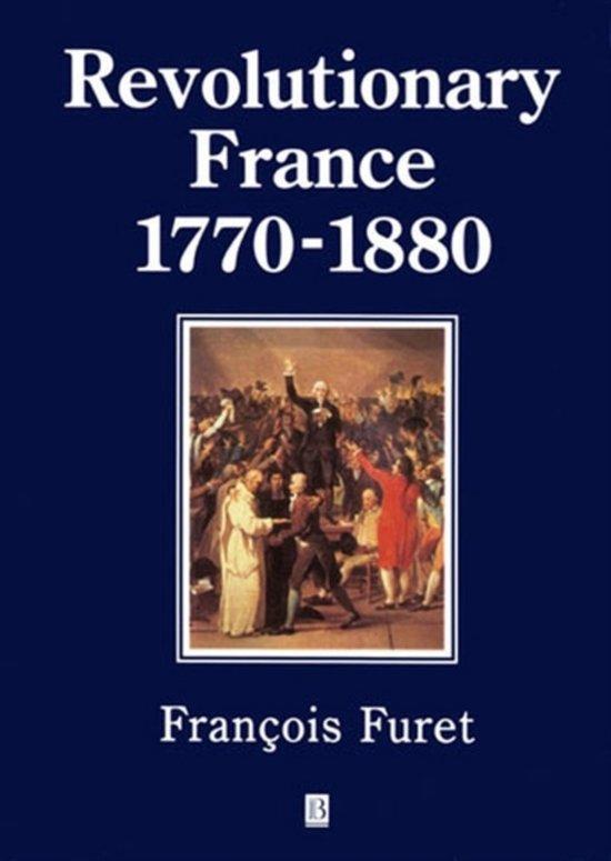 Revolutionary France 1770-1880