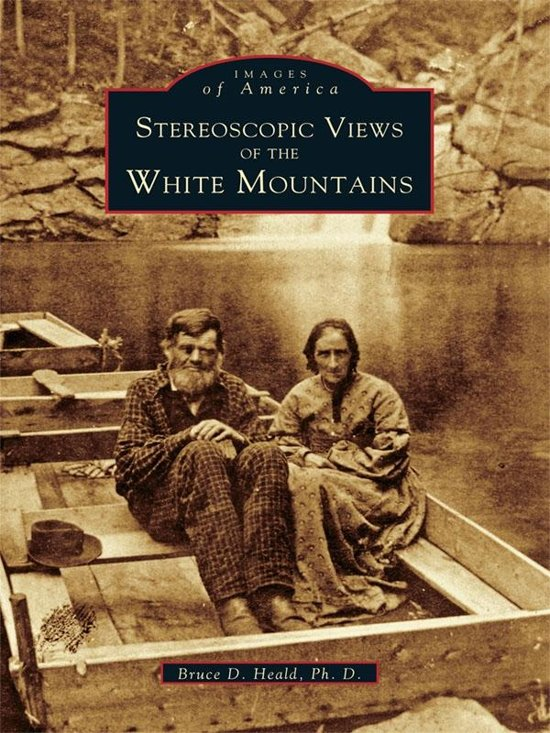 Stereoscopic Views of the White Mountains