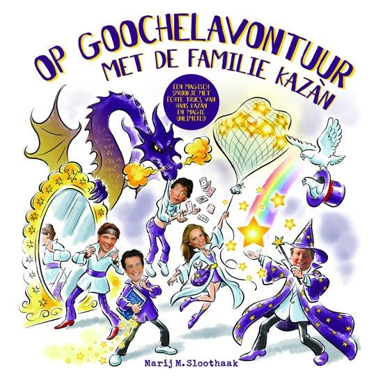 Boek cover Op goochelavontuur met de familie Kazan van Marij M. Sloothaak (Hardcover)