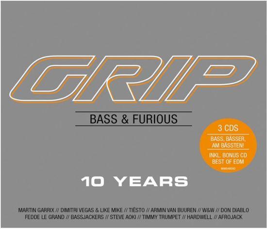 Grip Bass & Furious 10 Years