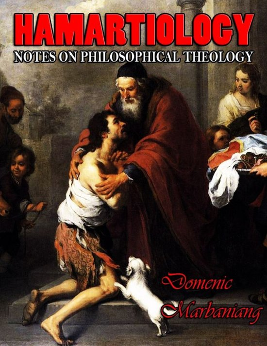 Hamartiology: Notes on Philosophical Theology
