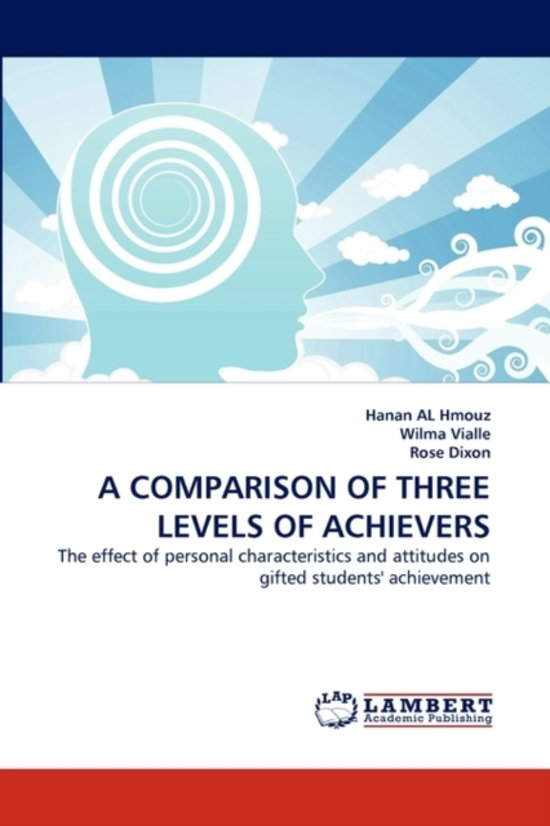 A Comparison of Three Levels of Achievers
