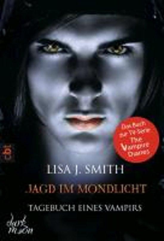 Tagebuch eines Vampirs 09 - Jagd im Mondlicht