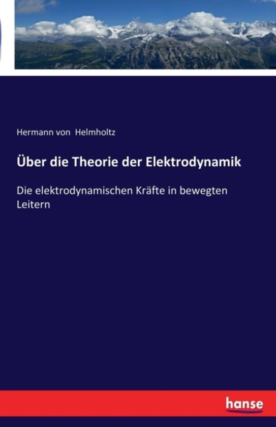 ber Die Theorie Der Elektrodynamik