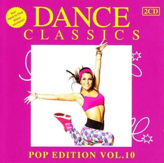 Dance Classics - Pop Edition Volume 10