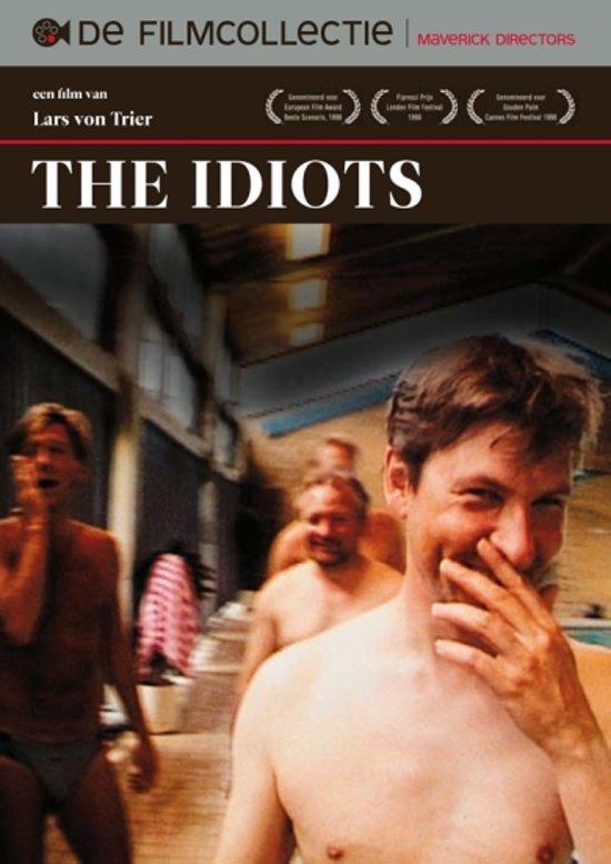 Idiots, The