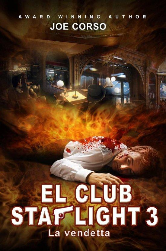Starlight Club 3: la vendetta