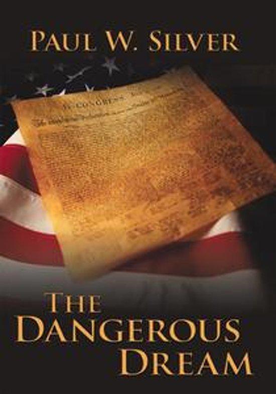 The Dangerous Dream